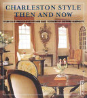 Charleston Style Then and Now