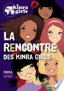 Kinra Girls   La rencontre des Kinra Girls