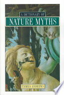 Dictionary Of Nature Myths