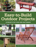 Easy to Build Outdoor Projects