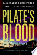 Pilate s Blood  Thicker Than Water  Twice As Deadly