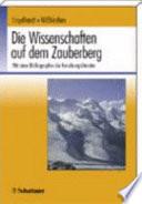 """""""Der Zauberberg"""" - die Welt der Wissenschaften in Thomas Manns Roman"""