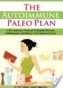 The Autoimmune Paleo Plan