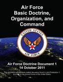 Air Force Basic Doctrine Organization And Command Air Force Doctrine Document 1