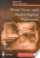Real Time and Multi Agent Systems