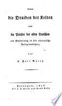 Ueber die Druiden der Kelten und die Priester der alten Teutschen
