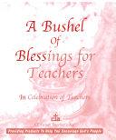A Bushel of Blessings for Teachers