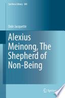 Alexius Meinong  The Shepherd of Non Being