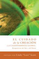 El Cuidado de La Creacion y El Calentamiento Globa
