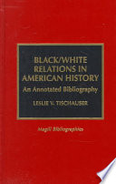 Black white Relations in American History