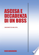 Ascesa e decadenza di un boss