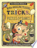The Curious Book of Mind boggling Teasers  Tricks  Puzzles   Games
