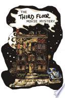 The Third Floor Movie Mystery book