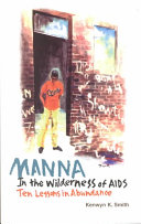 MANNA in the Wilderness of AIDS