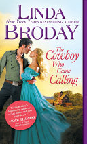The Cowboy Who Came Calling : into your heart.