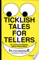 Ticklish Tales For Tellers