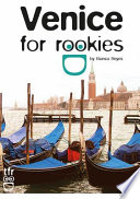 Venice for Rookies  Venice Travel Guide