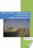 Rola pomocy humanitarnej w stosunkach międzynarodowych