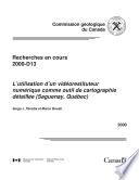 L Utilisation d un vid  orestituteur num  rique comme outil de cartographie d  taill  e  Saguenay  Qu  bec