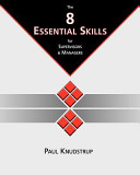 The 8 Essential Skills for Supervisors and Managers