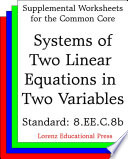 CCSS 8 EE C 8b Systems of Two Linear Equations in Two Variables