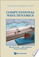 Computational Wave Dynamics
