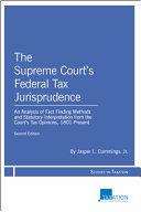 The Supreme Court s Federal Tax Jurisprudence