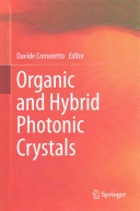 Organic And Hybrid Photonic Crystals : physics and biology) of the current...