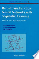 Radial Basis Function Neural Networks With Sequential Learning