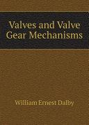 download ebook valves and valve gear mechanisms pdf epub