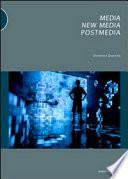 Media  new media  postmedia