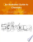 An Illustrated Guide to Chemistry