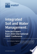 Integrated Soil and Water Management: Selected Papers from 2016 International SWAT Conference