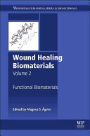 Wound Healing Biomaterials   Volume 2
