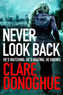 Never Look Back  A DI Mike Lockyer Novel 1 Book PDF