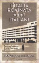 L'Italia rovinata dagli italiani
