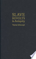 Slave Revolts in Antiquity