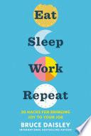 Eat Sleep Work Repeat Book PDF