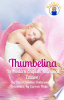 Thumbelina In English and Spanish  Bilingual Edition