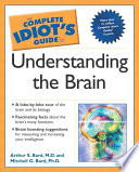 The Complete Idiot s Guide to Understanding the Brain