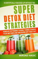 Super Detox Diet Strategies