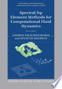 Spectral hp Element Methods for Computational Fluid Dynamics