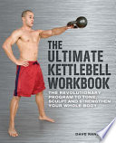 The Ultimate Kettlebell Workbook