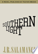 Southern Light : lonely and disillusioned man who,...