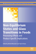 Non-Equilibrium States and Glass Transitions in Foods