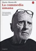 La commedia umana  Conversazioni con Sebastiano Mondadori