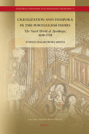 Creolization and Diaspora in the Portuguese Indies
