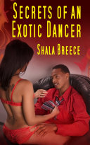 Secrets Of An Exotic Dancer   Erotic Sex Story