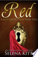 A Modern Wicked Fairy Tale  Red