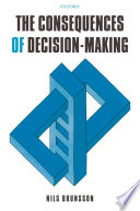 The Consequences Of Decision Making